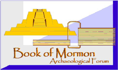 Book of Mormon Archaeological Forum